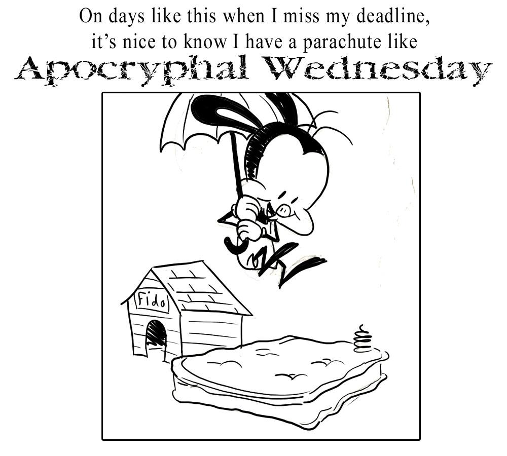 Apocryphal Wednesdays 29